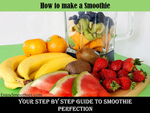 guide to smoothie making
