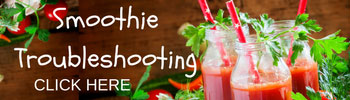click here for smoothie troubleshooting