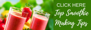 top smoothie making tips
